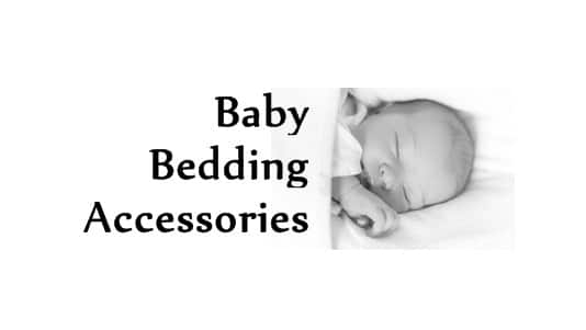 Baby Bedding Accessories