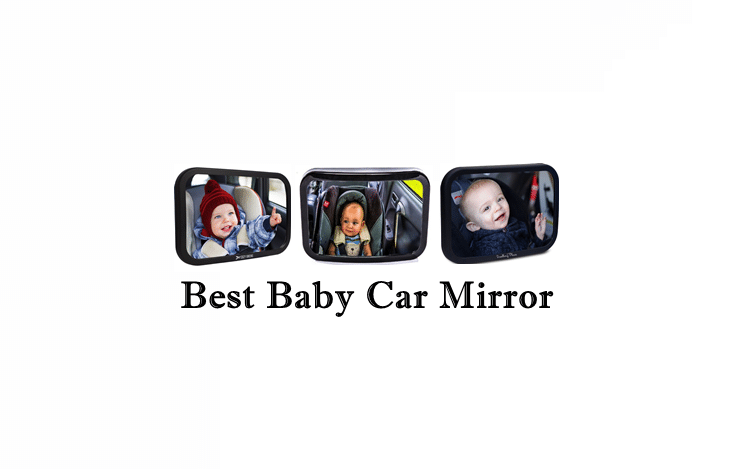 best baby car mirror