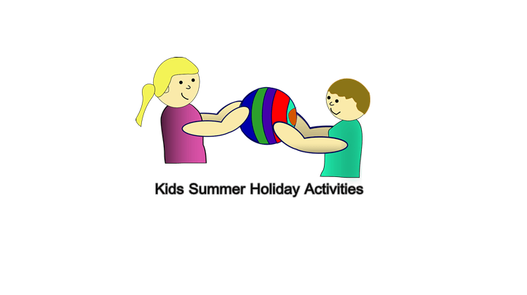 kids Summer Holiday activities